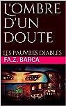 L'ombre d'un doute: Les pauvres diables par Barca