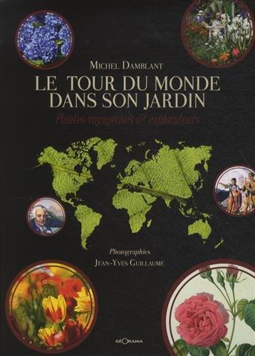 Le Tour du Monde dans son jardin par Michel Damblant