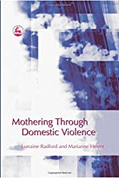 Mothering Through Domestic Violence