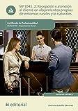 Recepción y atención al cliente en alojamientos propios de entornos rurales y/o naturales. HOTU0109 (Spanish Edition)