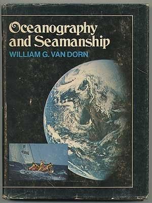 Oceanography and Seamanship / William G. Van Dorn ; Drawings by Richard Van Dorn