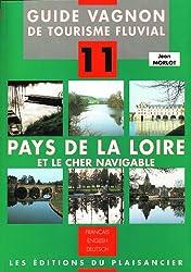 GUIDE VAGNON DE TOURISME FLUVIAL. Numéro 11, Pays de La Loire et Le Cher navigable