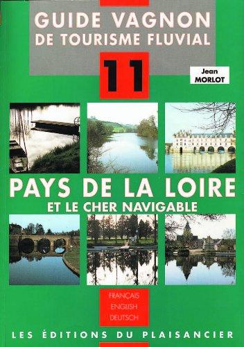 Guide, numéro 11 : Pays de la Loire par Guide Vagnon
