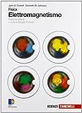 Fisica. Elettromagnetismo. Per le Scuole superiori. Con espansione online