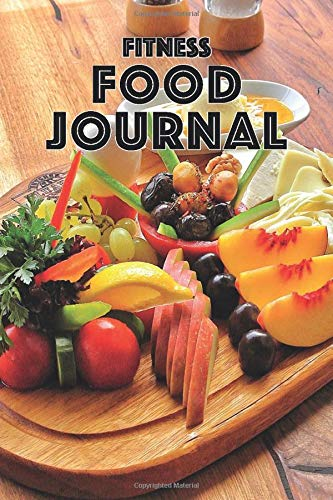 FITNESS FOOD JOURNAL BREAKFAST LUNCH DINNER FITNESS MEAL LOG: 6x9 INCH NOTEBOOK TO TRACK AND RECORD DISHES AND EXERCISES OVER THE DAY EATING DAIRY TO LOOSE WEIGHT AND STAY FIT COOL PRESENT IDEA