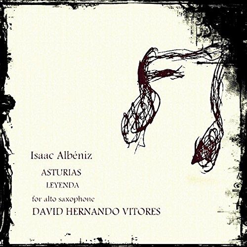 Isaac Albéniz: Asturias (Leyenda) for alto saxophone
