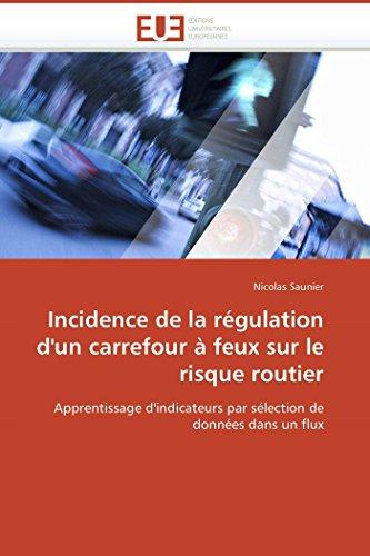 Incidence de la régulation d'un carrefour à feux sur le risque routier par Nicolas Saunier