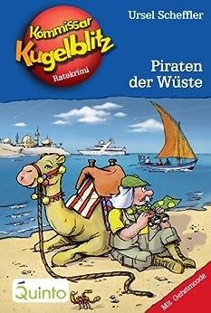 Kommissar Kugelblitz 30. Piraten der Wüste: Kommissar Kugelblitz Ratekrimis