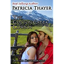 Colton Creek Cowboy (Slater Sisters Book 3)