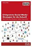 Erfolgreiche Social-Media-Strategien für die Zukunft: Mehr