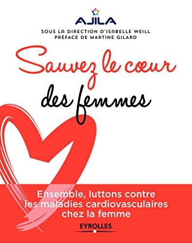 Sauvez le coeur des femmes par Collectif