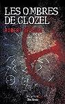 Les Ombres de Glozel par De Rosa