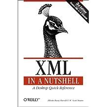 XML in a Nutshell (In a Nutshell (O'Reilly)) by Elliotte Rusty Harold (3-Oct-2004) Paperback