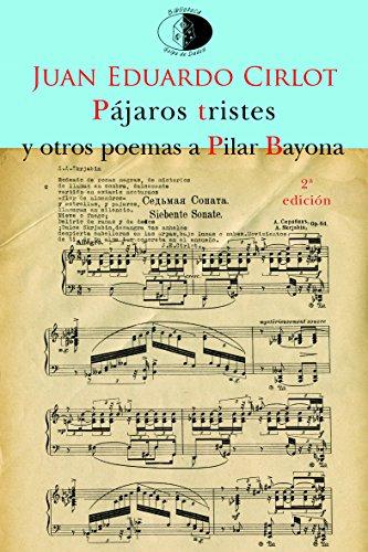 Pájaros tristes y otros poemas a Pilar Bayona (Biblioteca Golpe de dados)