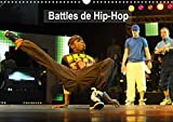 Battles de Hip-Hop (Calendrier mural 2020 DIN A3 horizontal): Break the floor au Palais des Festivals de Cannes - (Calendrier mensuel, 14 Pages) - Alain Hanel