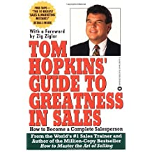 Tom Hopkins Guide to Greatness in Sales: How to Become a Complete Salesperson by Tom Hopkins (1993-07-01)