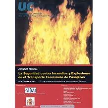 La seguridad contra incendios y explosiones en el transporte ferroviario de pasajeros (Difunde)