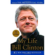 My Life: The Presidential Years Vol. II (Vintage) by Bill Clinton (2005-06-28)