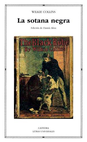 Descargar Libro Libro La sotana negra (Letras Universales) de Wilkie Collins