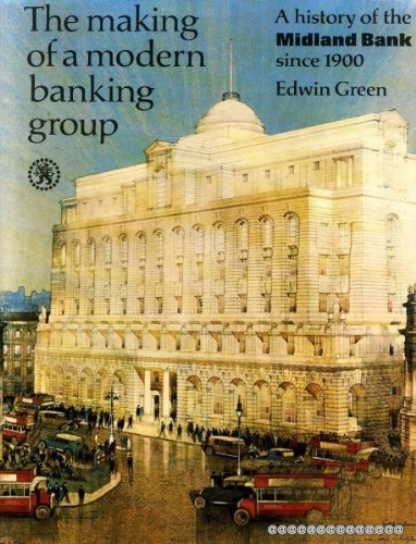the-making-of-a-modern-banking-group-a-history-of-the-midland-bank-since-1900