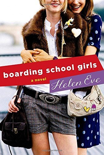 Boarding School Girls: A Novel (The Temperley High Series) by Helen Eve (2015-03-24)