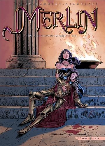 Merlin, tome 7 : Le chaudron de Bran-le-Béni