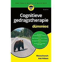 Cognitieve gedragstherapie voor Dummies (Dutch Edition)