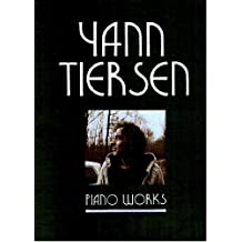 Yann Tiersen: Piano Works - Sheet Music