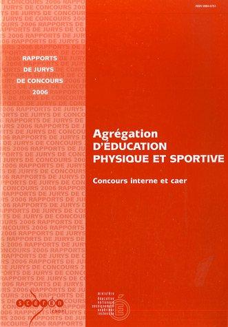Agrégation d'Education Physique et Sportive-2006 : Concours interne et CAER
