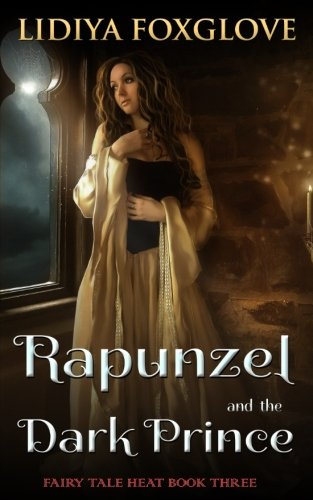 Rapunzel and the Dark Prince: Volume 3 (Fairy Tale Heat)