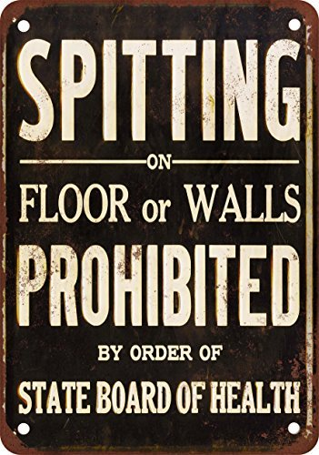Spit on floor or walls prohibited Vintage Look reproduction Metal Tin Sign 12 x 18 inches