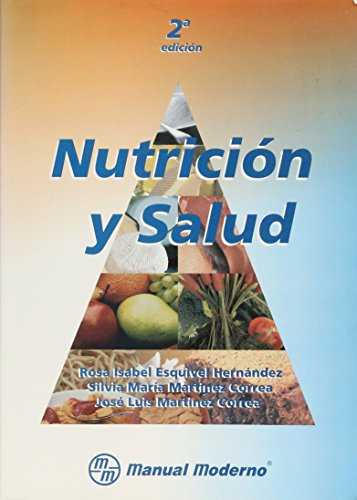 Nutricion y Salud por Rosa Isabel Esquivel Hernandez