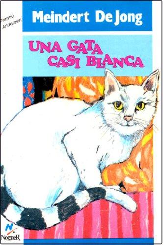 Una Gata Casi Blanca por Meindert De Jong, Guillermo Solana