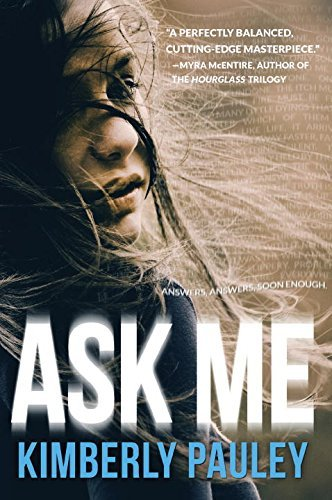 Ask Me by Kimberly Pauley (2015-01-20)