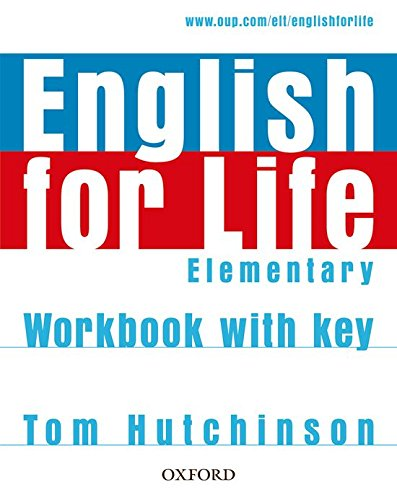 English for Life Elementary. Workbook with Key