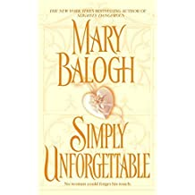 [Simply Unforgettable] (By: Mary Balogh) [published: August, 2006]