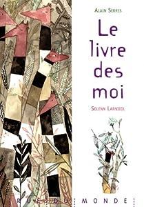 """Afficher """"Le livre des moi"""""""