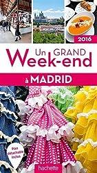Un grand week-end à Madrid 2016