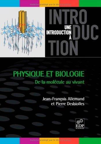 Physique et biologie : De la molécule au vivant de Jean-François Allemand (23 mai 2012) Broché