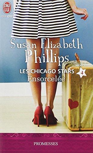 Les Chicago Stars, Tome 4 : Ensorcelée par Susan Elizabeth Phillips