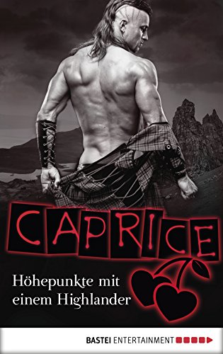 hohepunkte-mit-einem-highlander-caprice-erotikserie