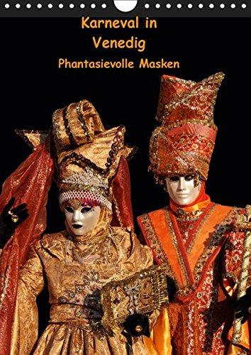 Karneval in Venedig - Phantasievolle Masken (Wandkalender 2019 DIN A4 ()