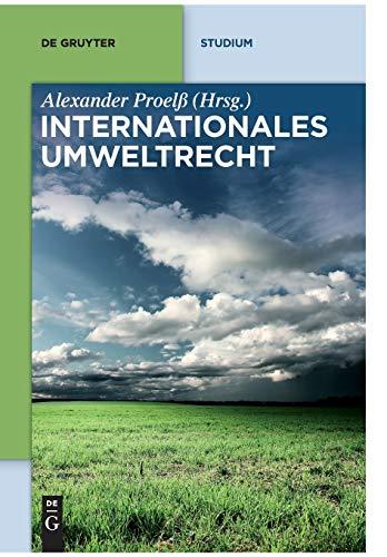 Internationales Umweltrecht (De Gruyter Studium)