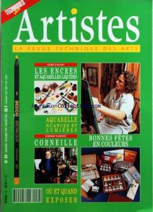 TECHNIQUES DES ARTS [No 34] du 01/12/1991 - GUIDE D'ACHAT - LES ENCRES ET AQUARELLES LIQUIDES - AQUARELLE NUANCES ET LUMIERES - PORTRAIT D'ARTISTE - CORNEILLE - BONNES FETES EN COULEURS - OU ET QUAND EXPOSER - BLOC-NOTES - NOUVEAUTES - PRODUITS ET MATERIELS - BILLET - A TOUTE HUMEUR ET AU HASARD - PORTRAIT D'ARTISTE - CORNEILLE - ATELIER - FREDERIC MATHIEU - COL VERT AU FUSAIN - GRANDS PEINTRES - LA PALETTE IMPRESSIONNISTE - ATELIER - UNE AQUARELLE DE CLAIRE NAUDO - SELECTIO