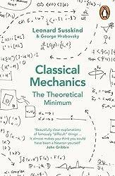 Classical Mechanics by Leonard Susskind George Hrabovsky (2014-02-25)