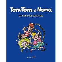 Tom-Tom et Nana (30) : La salsa des saucisses