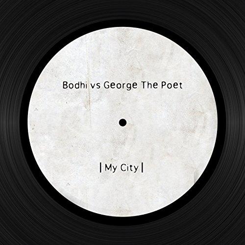 my-city-bodhi-vs-george-the-poet