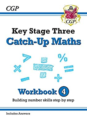 New KS3 Maths Catch-Up Workbook 4 (with Answers) (CGP KS3 Maths) from Coordination Group Publications Ltd (CGP)