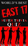 East 17 Super Trivia Quiz Book (World's Best Super Trivia) (English Edition)