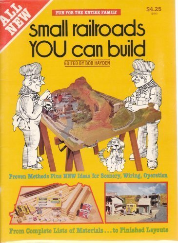 Small Railroads You Can Build by Bob Hayden (1979-03-02)